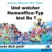 Welcher Homeoffice Typ bist du   Homestaging und Redesign Köln Bonn